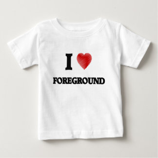 I love Foreground Infant T-shirt