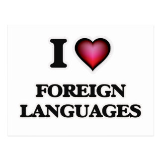I Love Foreign Languages Postcard