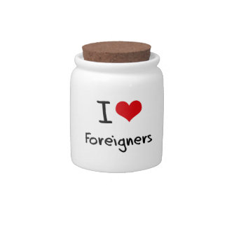 I Love Foreigners Candy Jar