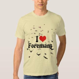 I Love Foremans Tshirts