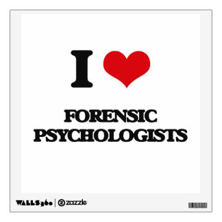 I love Forensic Psychologists Wall Stickers