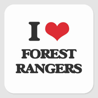 I love Forest Rangers Square Sticker
