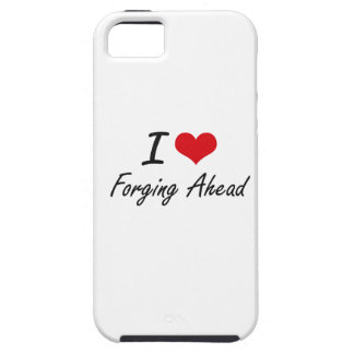 I love Forging Ahead iPhone 5 Covers
