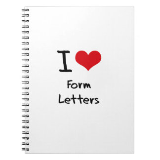 I Love Form Letters Notebooks