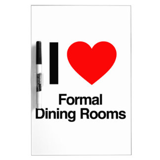 i love formal dining rooms Dry-Erase whiteboard
