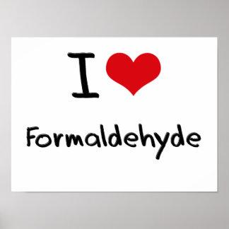 I Love Formaldehyde Print