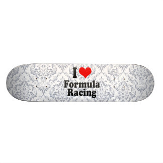 I love Formula Racing Custom Skateboard