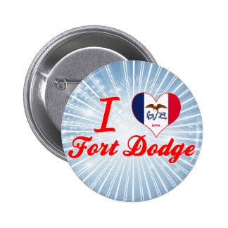I Love Fort+Dodge, Iowa Pins