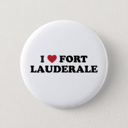 I Love Fort Lauderdale Florida Button