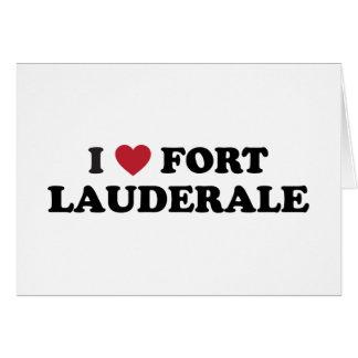 I Love Fort Lauderdale Florida Card