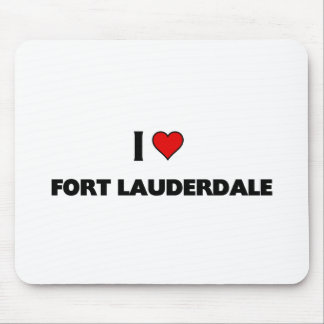 I love Fort Lauderdale Mouse Pad