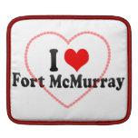I Love Fort McMurray, Canada iPad Sleeve