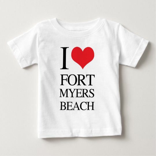 I Love Fort Myers Beach Baby T-Shirt