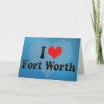 I Love Fort Worth Card