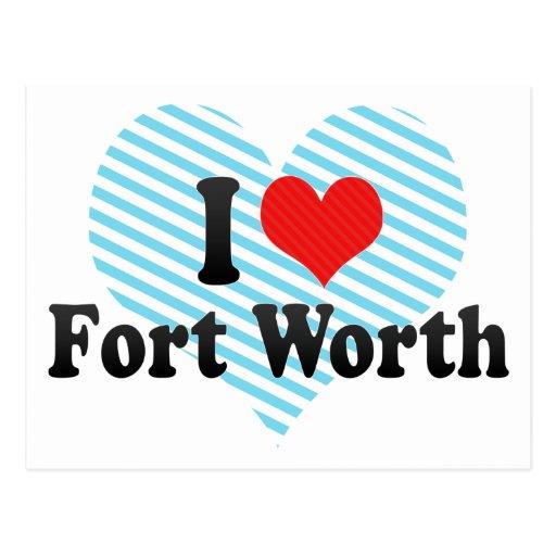 I Love Fort Worth Postcard