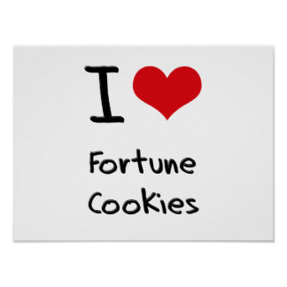 I Love Fortune Cookies Poster