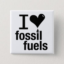 I Love Fossil Fuels Pin