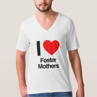 i love foster mothers t-shirts