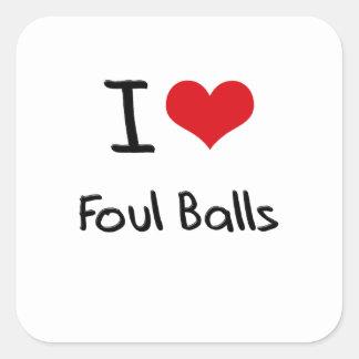 I Love Foul Balls Square Sticker