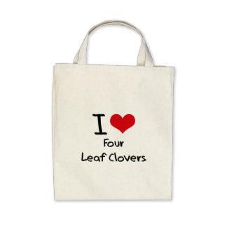 I Love Four Leaf Clovers Canvas Bags