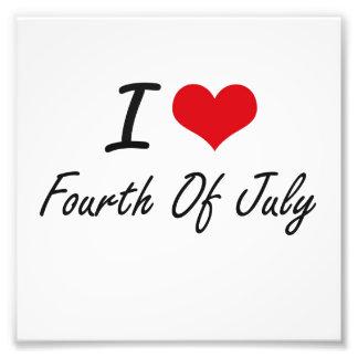 I love Fourth Of July Photo Print