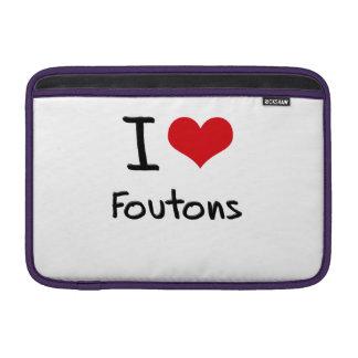 I Love Foutons MacBook Air Sleeve