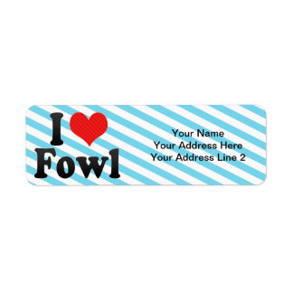 I Love Fowl Custom Return Address Label