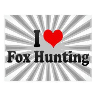 I love Fox Hunting Postcard
