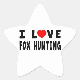 I Love Fox Hunting Star Sticker