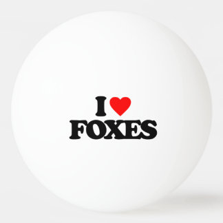 I LOVE FOXES Ping-Pong BALL
