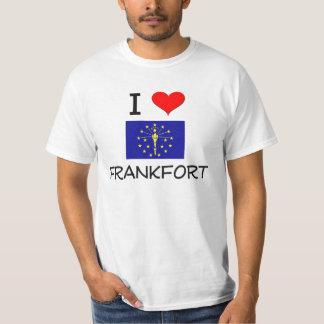 I Love FRANKFORT Indiana Tee Shirts