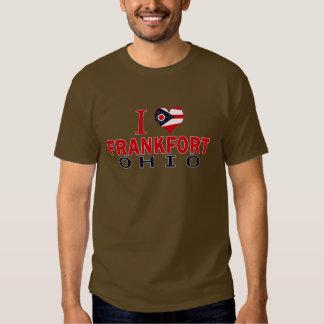 I love Frankfort, Ohio T-shirts