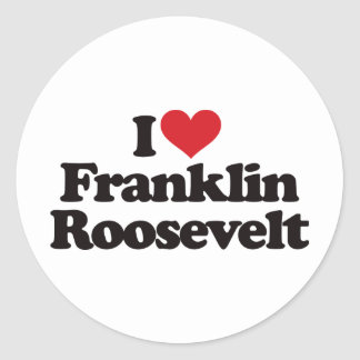 I Love Franklin Roosevelt Classic Round Sticker