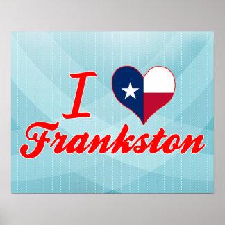 I Love Frankston Texas Posters