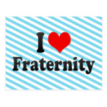 I love Fraternity Post Card