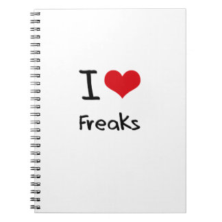 I Love Freaks Spiral Note Book