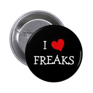 I Love Freaks Pinback Button
