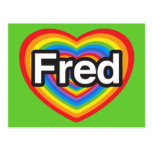 I love Fred. I love you Fred. Heart Post Cards