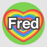 I love Fred. I love you Fred. Heart Round Stickers