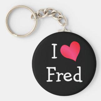 I Love Fred Keychain