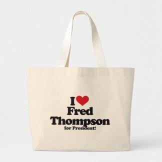I Love Fred Thompson for President Large Tote Bag