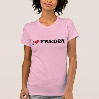 I LOVE FREDDY SHIRTS