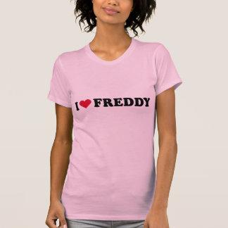 I LOVE FREDDY TSHIRTS