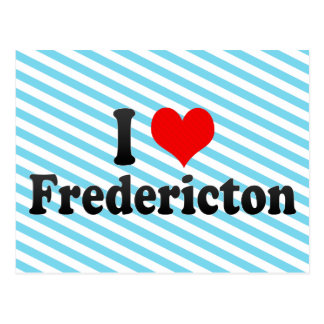 I Love Fredericton, Canada Postcard