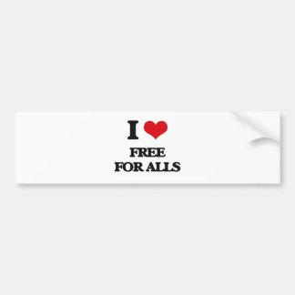 i LOVE fREE fOR aLLS Bumper Stickers