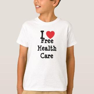 I love Free Health Care heart custom personalized T-Shirt