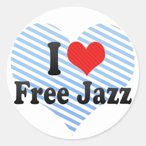 I Love Free Jazz Round Sticker