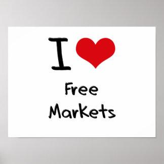 I Love Free Markets Poster