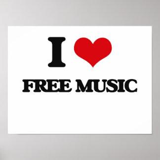 I Love FREE MUSIC Poster