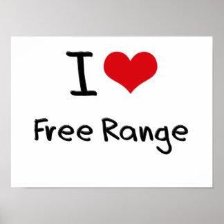 I Love Free Range Poster